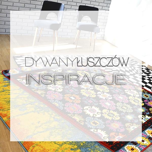 Dywany Łuszczów INSPIRACJE